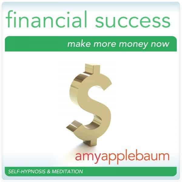 Financial Success: Make More Money Now
