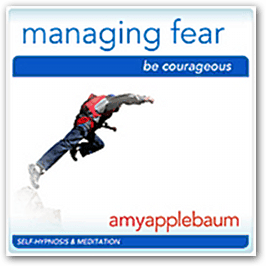 Managing Fear: Be Courageous